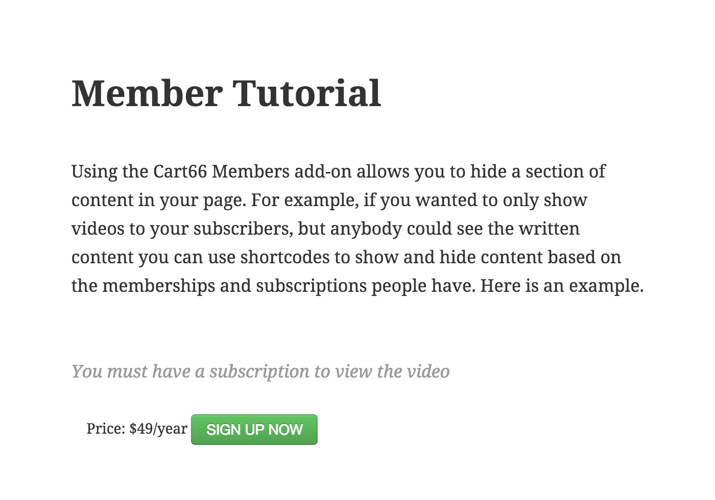 Member tutorial restricted access